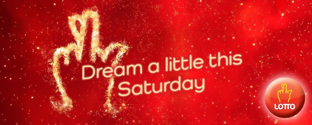 Saturday Lotto - Dream a Little this Saturday